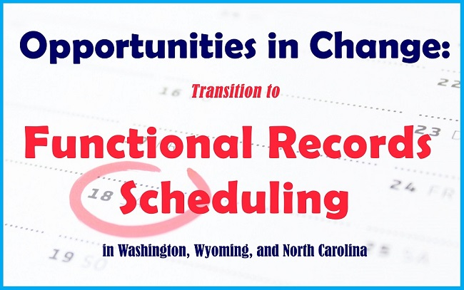 Functional Records Scheduling
